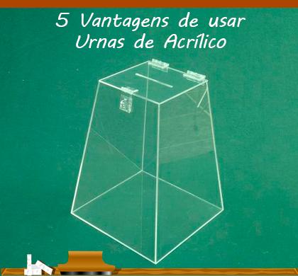 5 vantagens de usar urnas de acrílico em seus projetos
